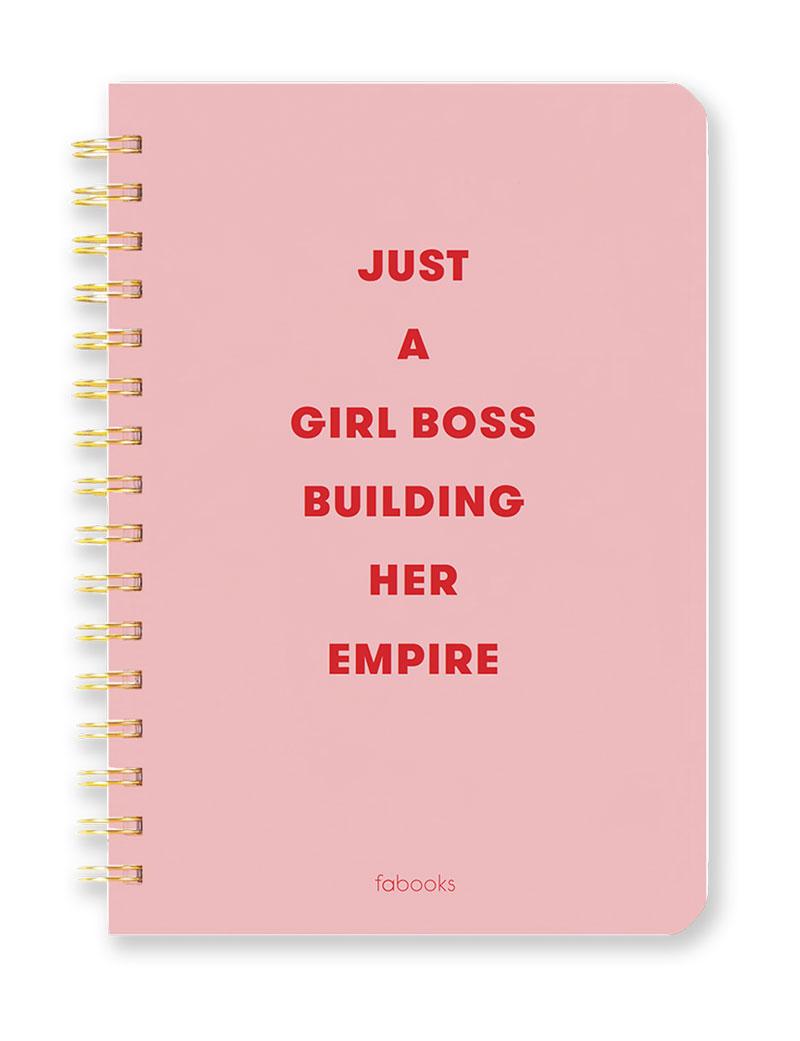 Just a Girl Boss Building Her Empire - Notebook